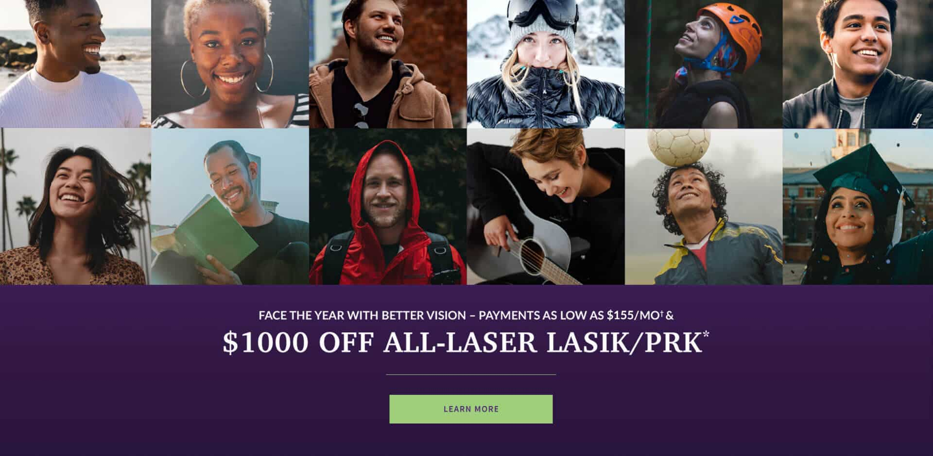 Face the year with better vision - payments as low as $100/MO& - $1000 off All-Laser LASIK/PRK