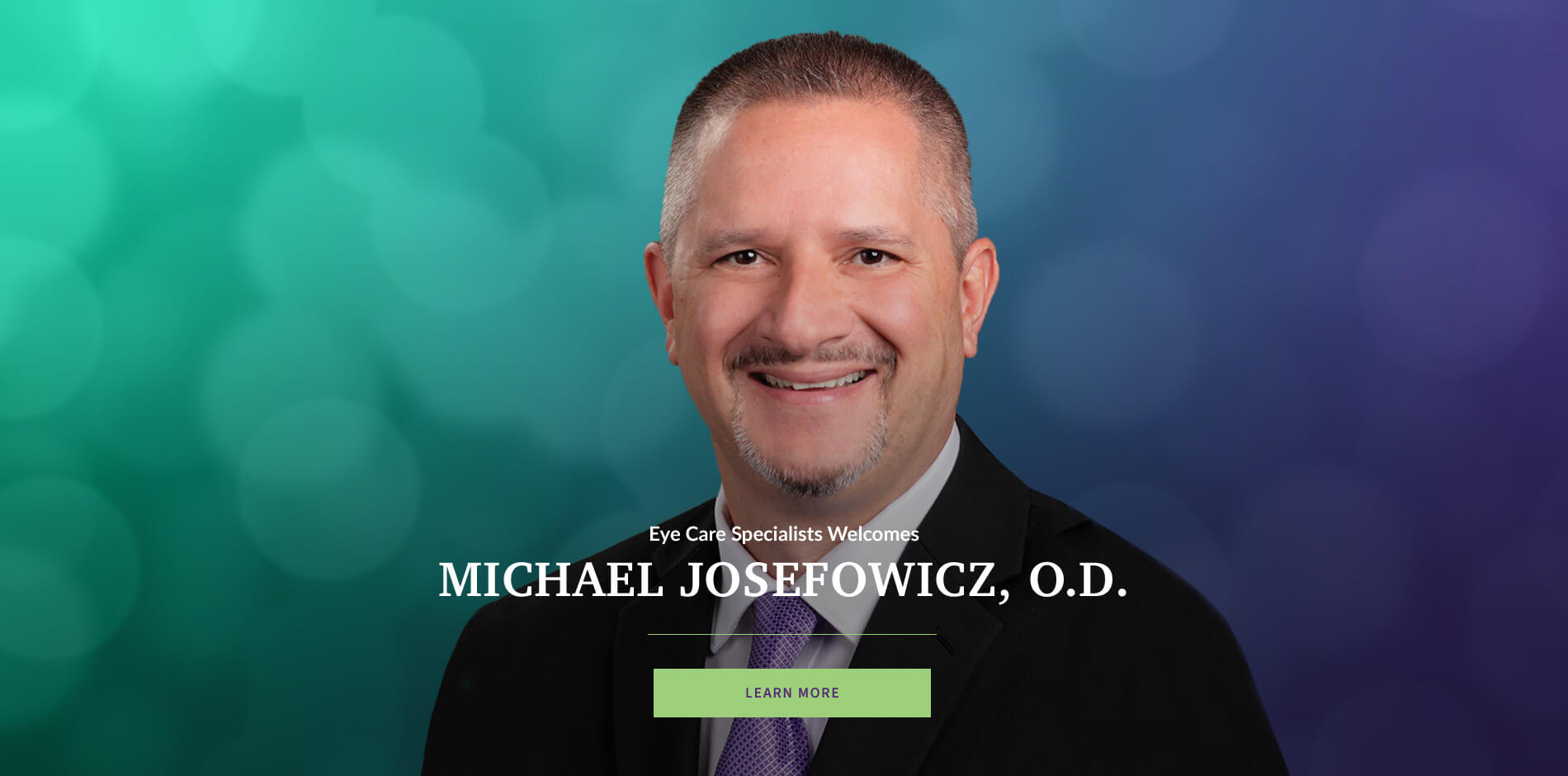 Eye Care Specialists Welcomes Michael Josefowicz, O.D.