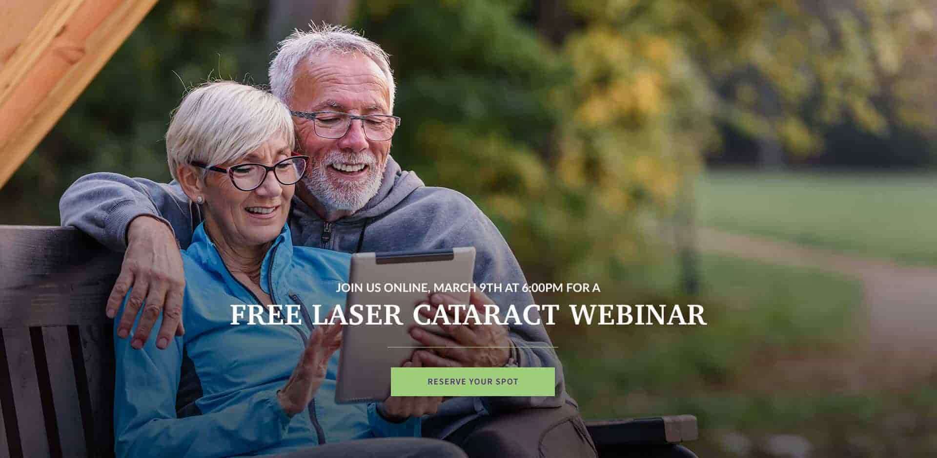 Join us online, March 9th at 6:00 for a Free Laser Cataract Webinar - reserve your spot